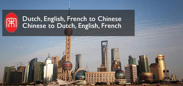 Chinees, Nederlands, Frans of Engels vertalingen voor bedrijven en particulieren